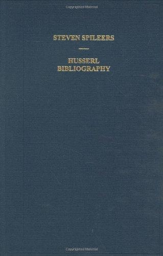 Edmund Husserl Bibliography (Husserliana: Edmund Husserl - Dokumente)