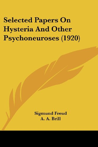 Selected Papers on Hysteria and Other Psychoneuroses (1920)