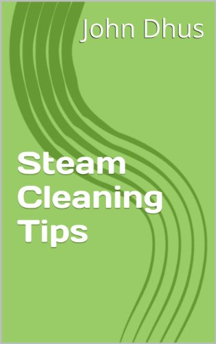 Steam Cleaning Tips