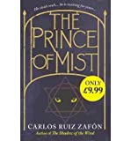 The Prince of Mist by Zafon, Carlos Ruiz ( AUTHOR ) May-27-2010 Hardback Carlos Ruiz Zafon