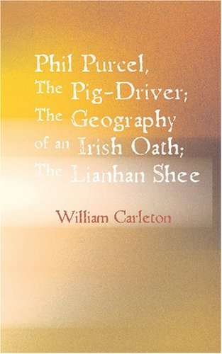 Phil Purcel: The Pig-Driver; The Geography of an Irish Oath  The Lianhan Shee