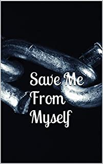 Save Me From Myself by ebook deal