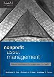 img - for Nonprofit Asset Management: Effective Investment Strategies and Oversight (Wiley Nonprofit Authority) book / textbook / text book