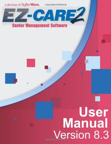 Ez-Care2 Version 8.3 User Manual