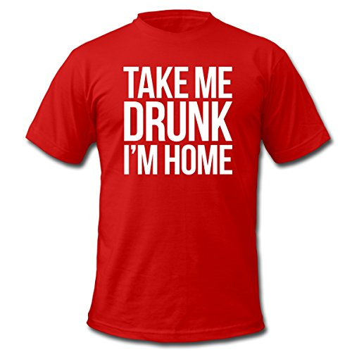 Spreadshirt Men'S Take Me Drunk I'M Home T-Shirt, Red, M