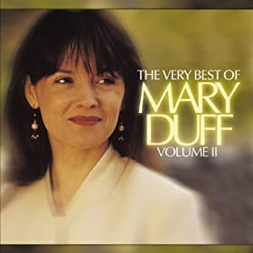 The Very Best of Mary Duff, Vol. II
