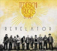 TEDESCHI TRUCKS BAND / REVELATOR (Tedeschi Trucks Band Revelator compare prices)
