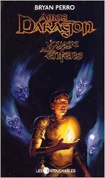 Amos Daragon 7, Voyage aux Enfers: 9782895491453: Amazon.com: Books