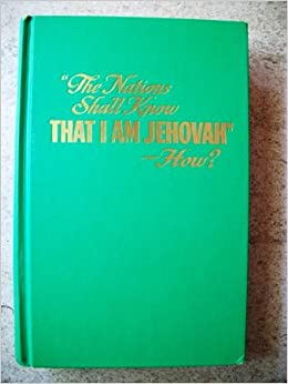 The nations shall know that i am jehovah book