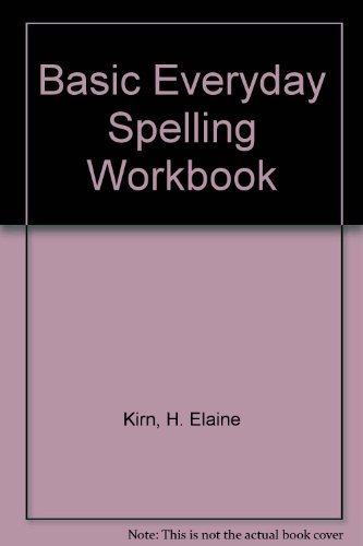 Basic Everyday Spelling Workbook