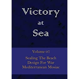 Victory at Sea - Volume 07