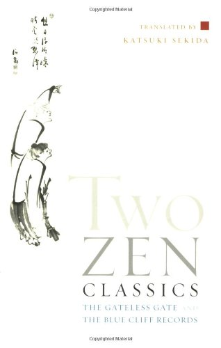 Two Zen Classics: The Gateless Gate and The Blue Cliff Records PDF
