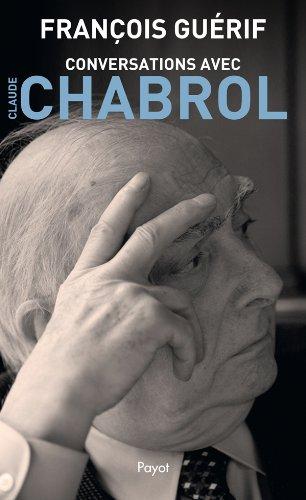Conversations avec Claude Chabrol