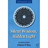 img - for Silent Wisdom, Hidden Light (Medio Media) book / textbook / text book