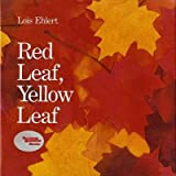 img - for Red Leaf Yellow Leaf[RED LEAF YELLOW LEAF][Hardcover] book / textbook / text book