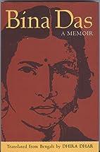 Bina Das: A Memoir by Bina Das (2010-03-01)…