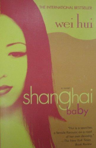 Shanghai Baby: A Novel