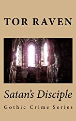 Satan's Disciple: Gothic Crime Series