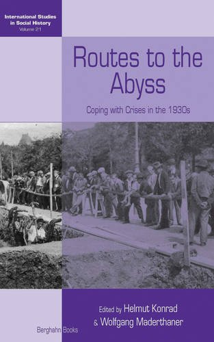 Routes into the Abyss: Coping With Crises in the 1930s (International Studies in Social History)