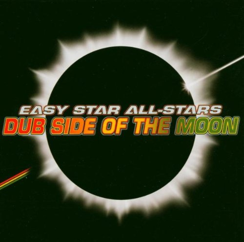 Easy Star All-Stars - Dub Side Of The Moon (Pink Floyd) - Zortam Music