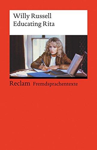 educating-rita-englischer-text-mit-deutschen-worterklarungen-b2-c1-ger-reclams-universal-bibliothek