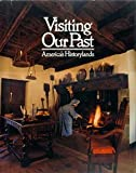 Visiting Our Past: America's Historylands (World in Color Library) (0870446460) by National Geographic Society