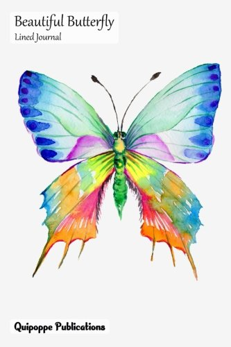 Beautiful Butterfly Lined Journal Medium Lined Journaling Notebook, Beautiful Butterfly Watercolor Rainbow Colors Cover, 6x9, 130 Pages [Publications, Quipoppe] (Tapa Blanda)