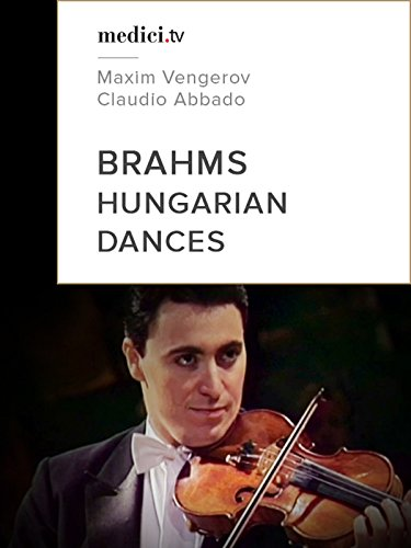 Brahms, Hungarian Dances