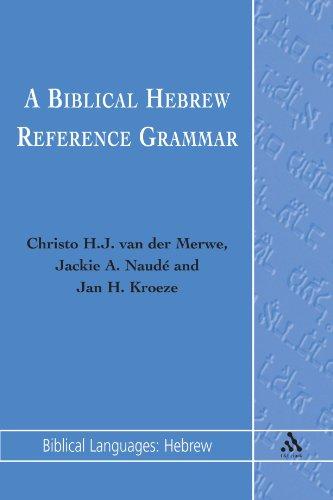 A Biblical Hebrew Reference Grammar: 3 (Biblical Languages: Hebrew)