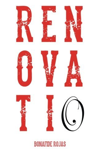 Renovatio by Bonafide Rojas (2014-02-07)