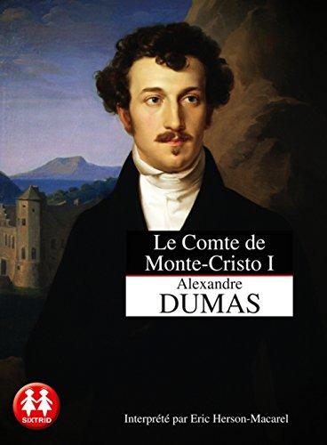 Le Comte de Monte Cristo. Tome 1