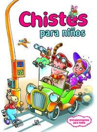 Chistes Para Niños (Entretenimientos para Todos)