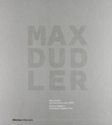 Max Dudler: Architectures since 1979