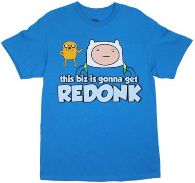 Gonna Get Redonk - Adventure Time T-Shirt: Adult Small - Teal