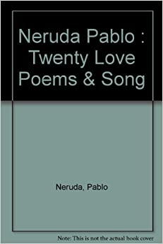 twenty love poems and a song Twenty love poems & a song of despair: pablo neruda, stephen  twenty love poems and a song of despair is now offered for the first time in a beautiful gift edi .