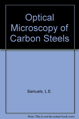 Optical Microscopy Of Carbon Steels