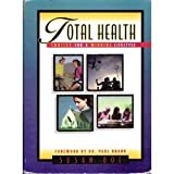 Total Health: Choices for a Winning Lifestyle