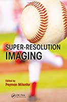 Super-Resolution Imaging ebook download