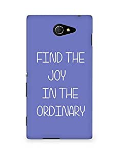 AMEZ find the joy in the ordinary Back Cover For Sony Xperia M2 D2302