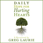 Daily Hope for Hurting Hearts: A Devotional | [Greg Laurie]