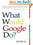 What Would Google Do?: Reverse-Engine...