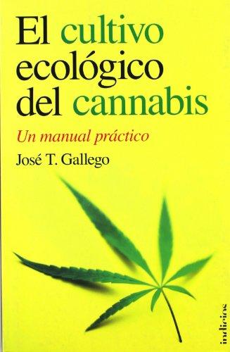 El-cultivo-ecologico-del-cannabis-Indicios-no-ficcion