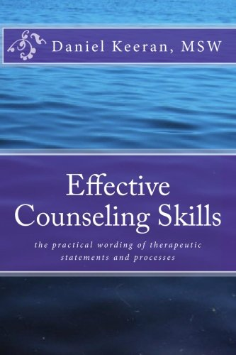 counseling skill 1 #$%&'()+,-/%01+0/1+&23-#+ 4+1$,/-/56+,-/57+/5-#41'8+(-9#$%&'()+($#$,--'+)($/'0('$,+)0,)$&(1$ #$%&' ()+,-)/01021.