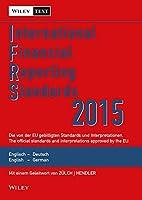 International Financial Reporting Standards (IFRS)2015 - Deutsch-Englische Textausgabe der von der  EU gebilligten Standards English & German edition