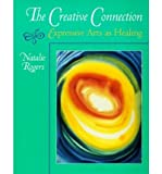 img - for The Creative Connection: Expressive Arts as Healing (Paperback) - Common book / textbook / text book