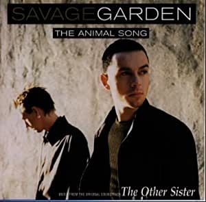 Savage Garden Animal Song Music