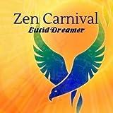 Lucid Dreamer by Zen Carnival (2015-05-04)