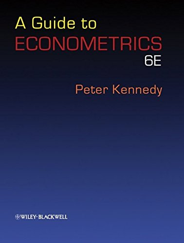 A Guide to Econometrics. 6th edition, by Peter Kennedy