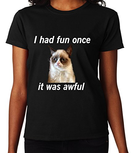 I Had Fun Once It Was Awful Grumpy Cat Angry Funny Women DonnaBlack T-shirt
