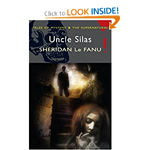 Uncle Silas (Tales of Mystery & the Supernatural)